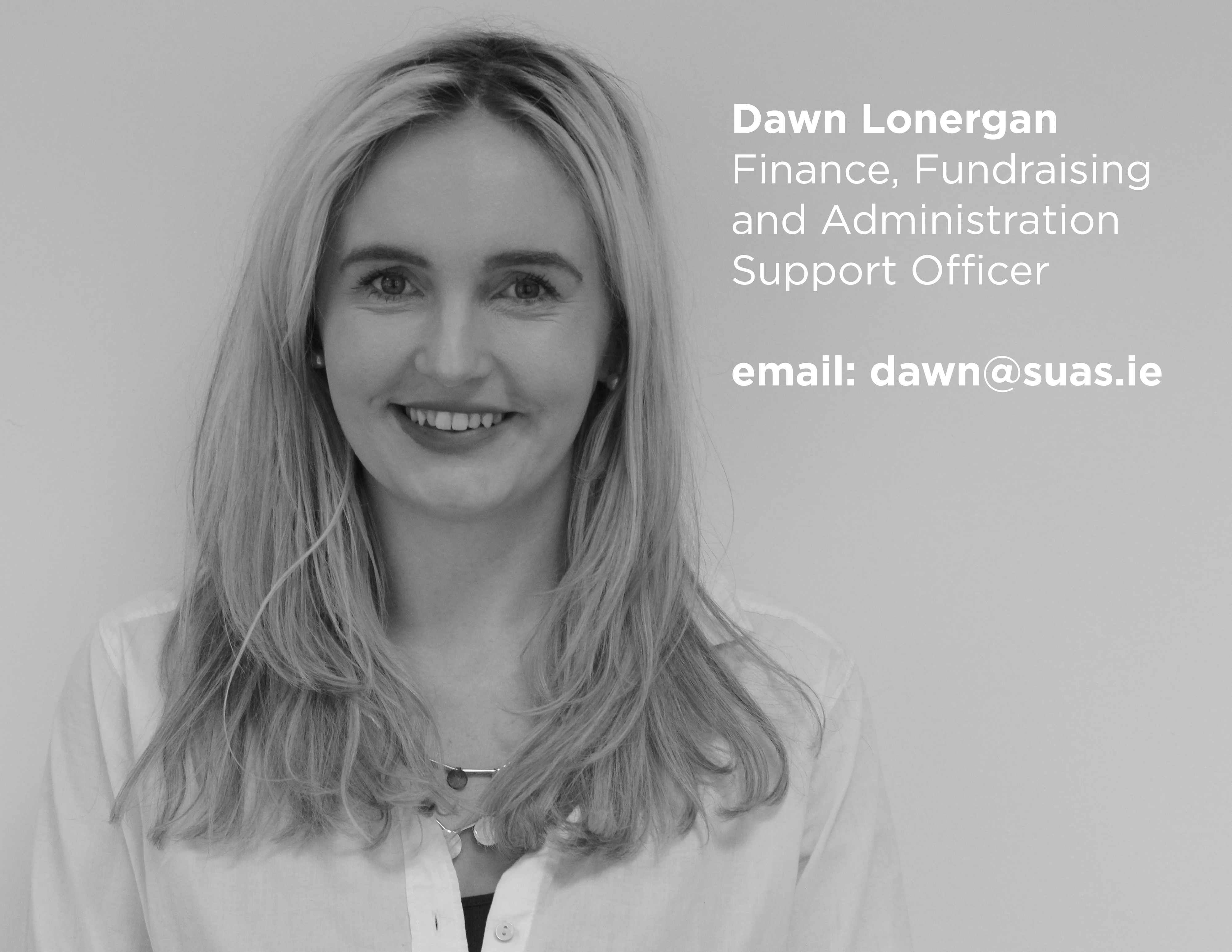 Dawn Lonergan, Suas Educational Development Finance, Fundraising and Administration  Support Officer