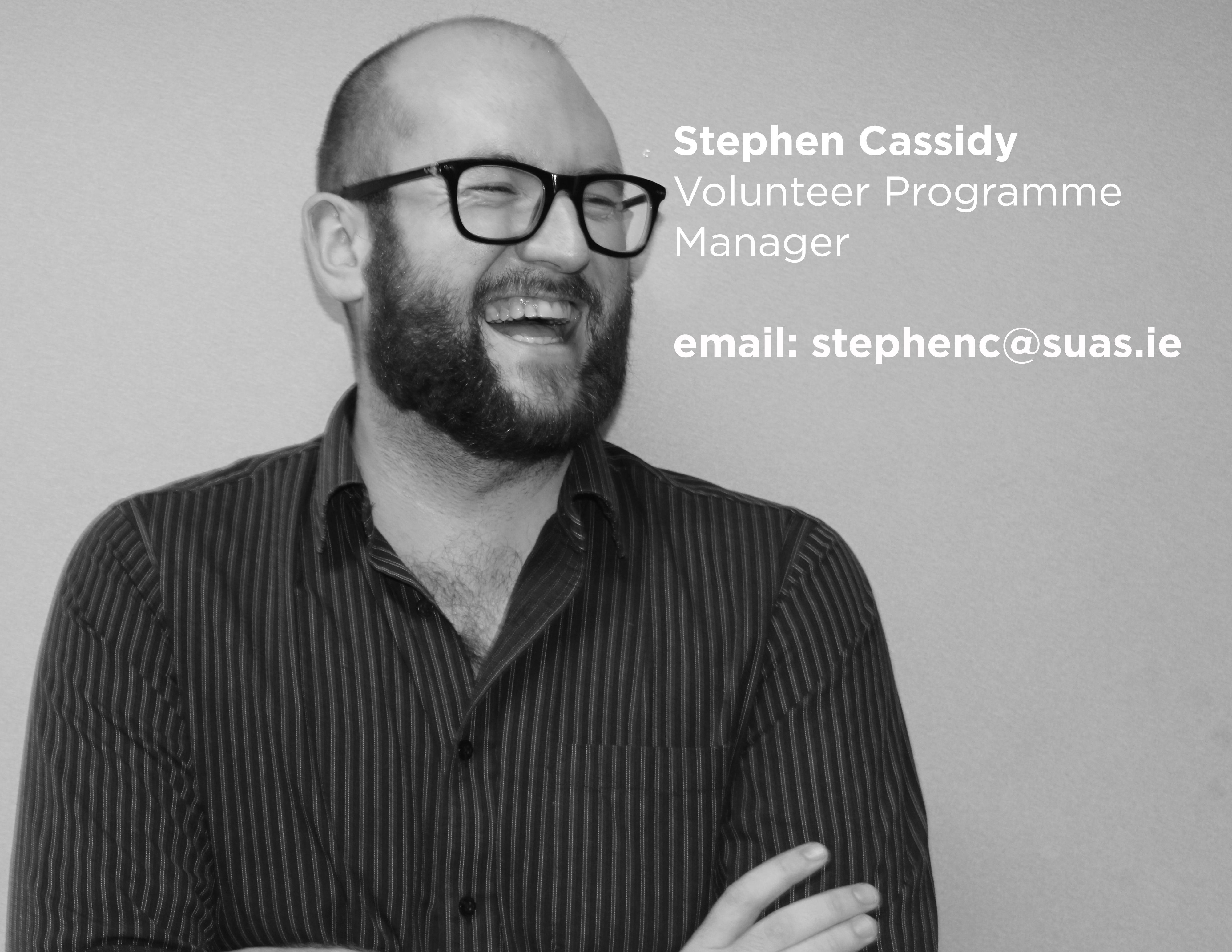 Stephen Cassidy, Suas Educational Development, Volunteer Programme Manager